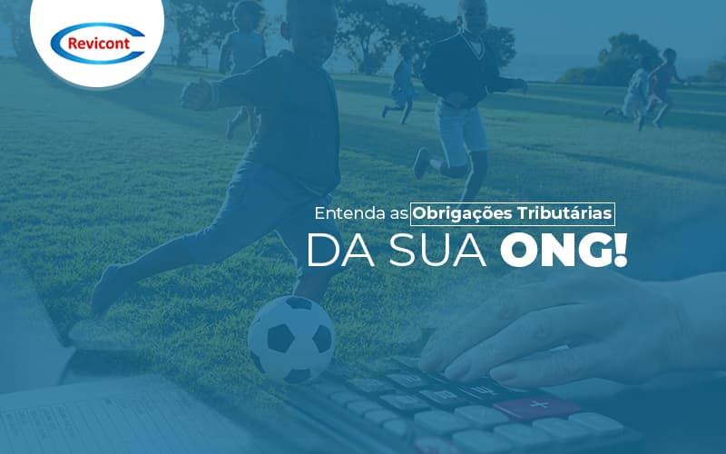 Entendaasobrigacoestributariasdasuaong Post (1) - Escritório de Contabilidade em São Paulo | Revicont Contabilidade