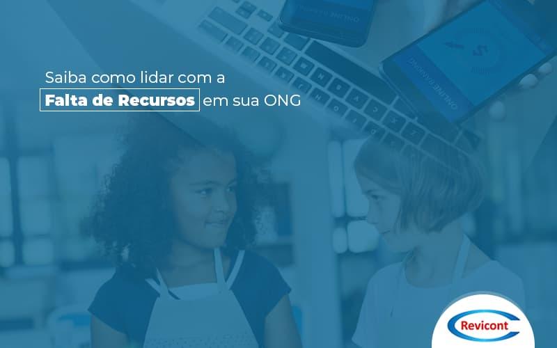 Saibacomolidarcomafaltaderecursosemsuaong Post (1) - Escritório de Contabilidade em São Paulo | Revicont Contabilidade