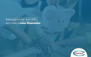 Saibagerenciarsuaongemmeioacrisefinanceira Post (1) - Escritório de Contabilidade em São Paulo | Revicont Contabilidade