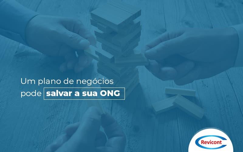 Você Sabe Como Um Plano De Negócios Pode Salvar Sua ONG?