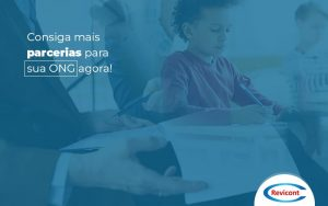 Parcerias Para Ongs Durante A Crise A Saida Que Voce Nao Viu (1) - Escritório de Contabilidade em São Paulo | Revicont Contabilidade
